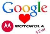 Google Loves Motorola