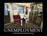 Unemployed Stormtrooper